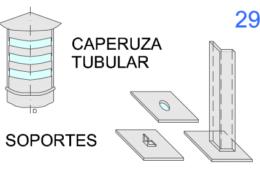 Caperuza Tubular y Soportes